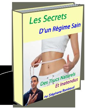 Les Secrets d'un Régime Sain : Des trucs Naturels et Inatendus